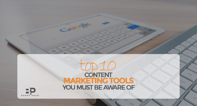 content marketing tools you must be aware of